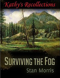 Surviving The Fog Kathy's Recollection